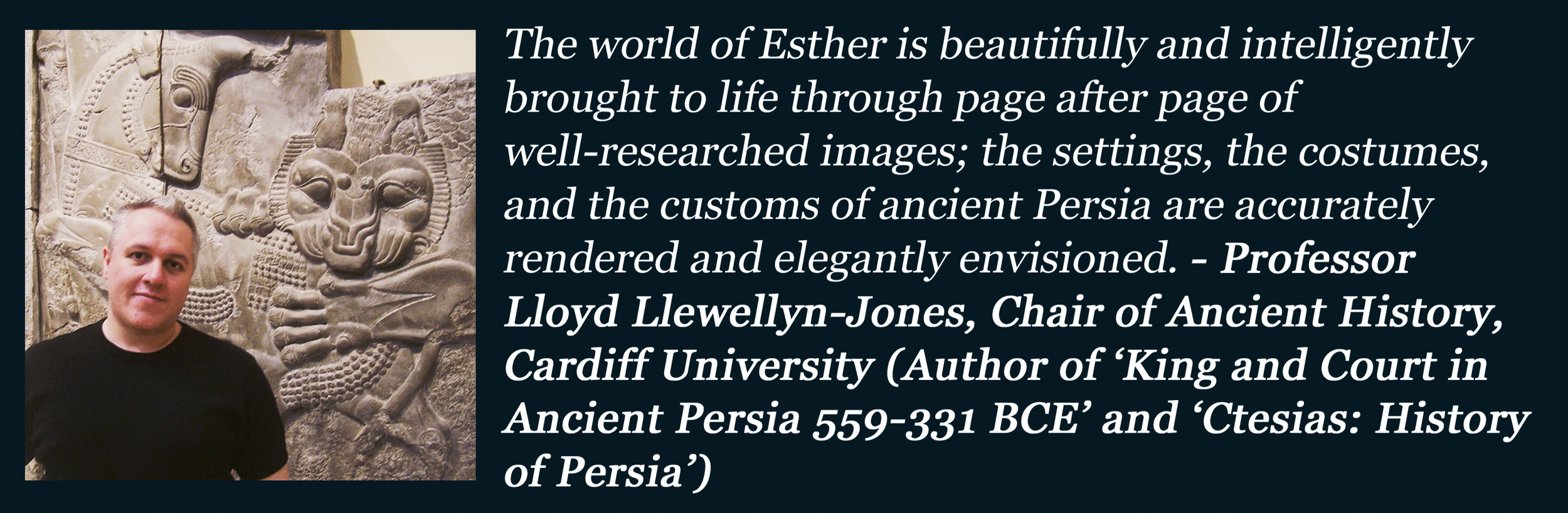endorsement from prof lloyd llewellyn-Jones for the Book of Esther Word for word Bible Comic