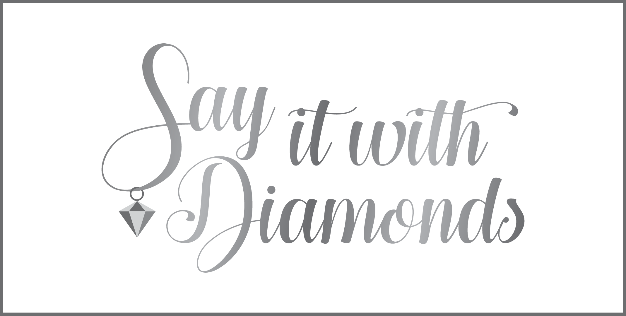 SAY IT WITH DIAMONDS-27.png