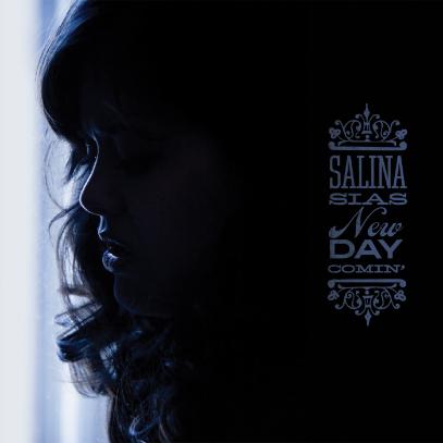 Salina Sias | New Day Comin' (2014)