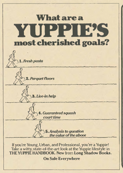 What is a modern day yuppie? Or are they extinct? (1983).