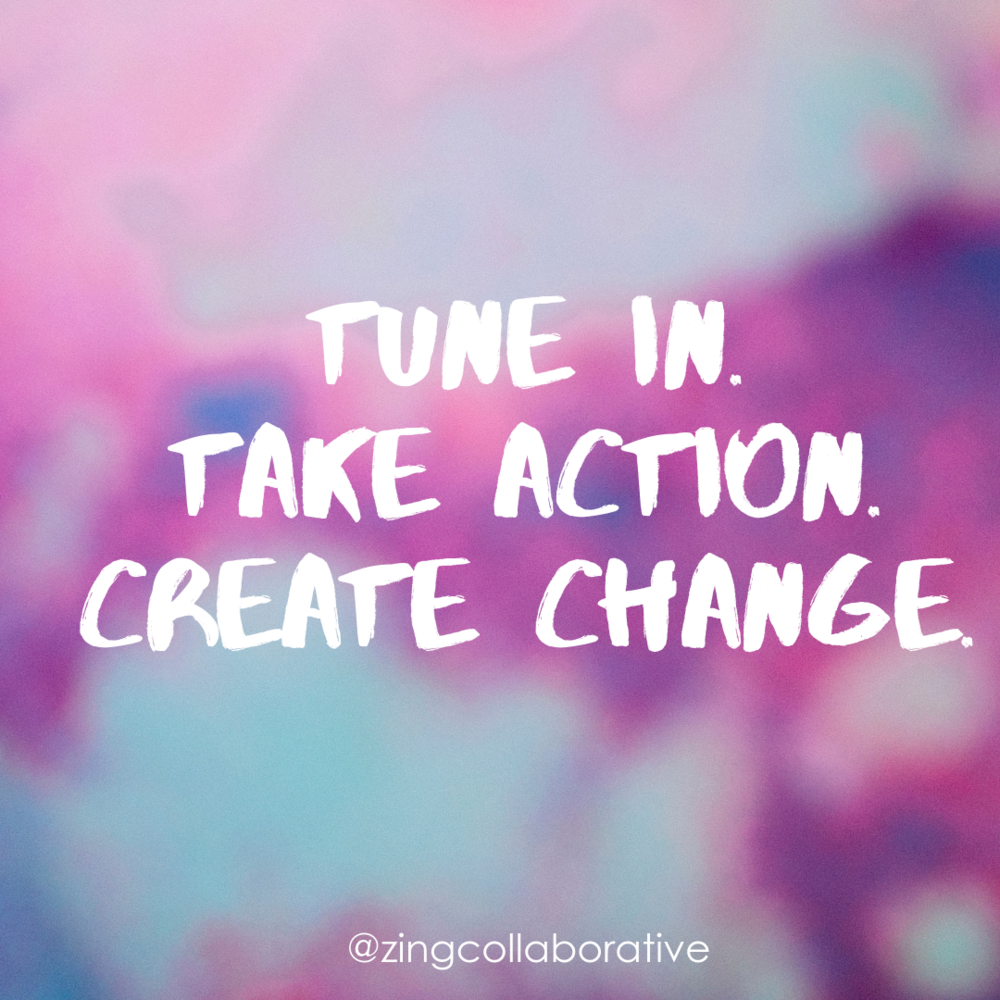 Tune In. Take Action. Create Change. 8.23.19 Edition. -