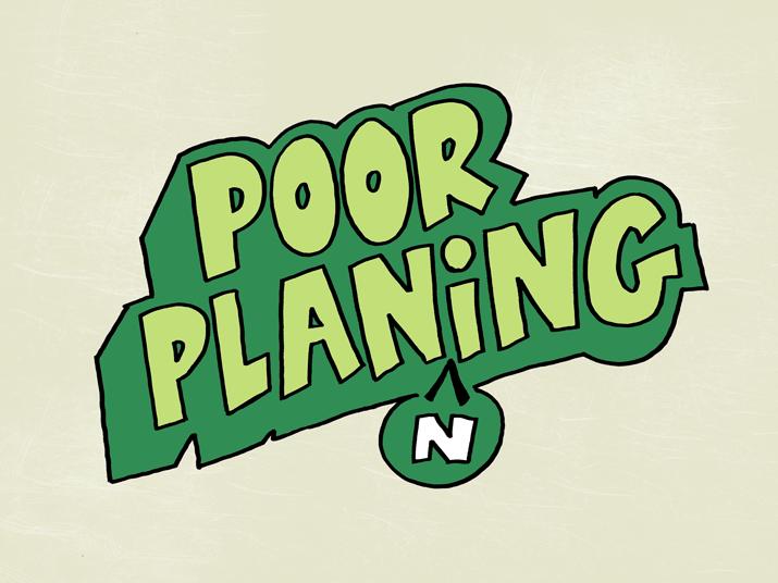 Poor-planning.png