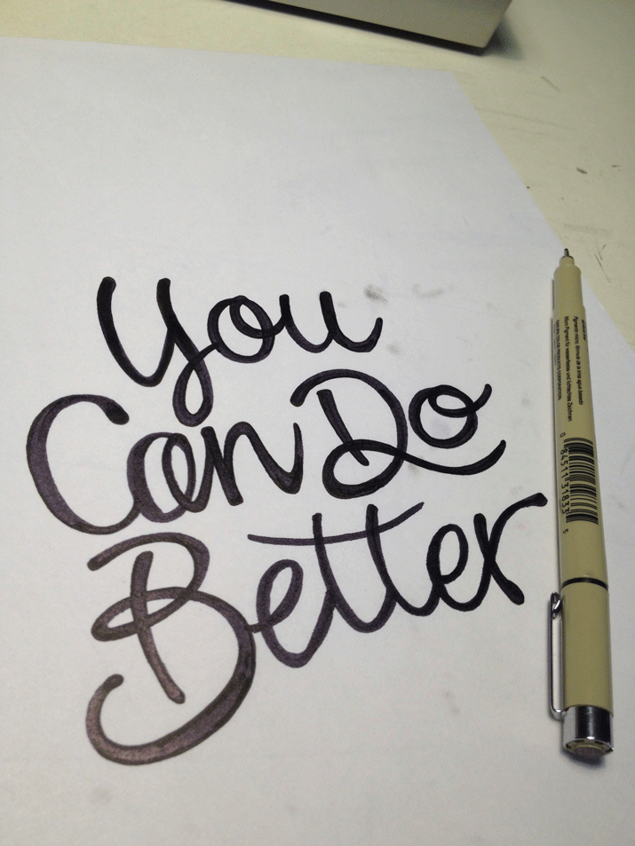 you-can-do-better-ink.png