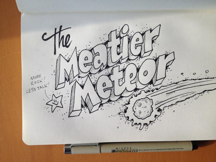 The Meatier Meteor