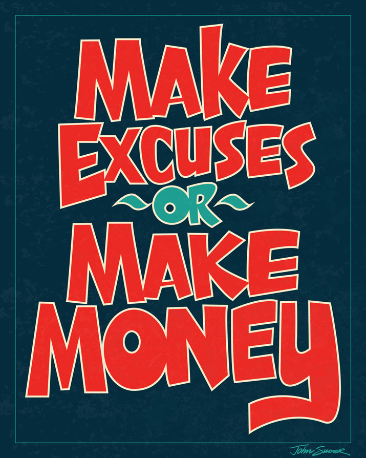 john-suder-make-money-or-excuses-8x10