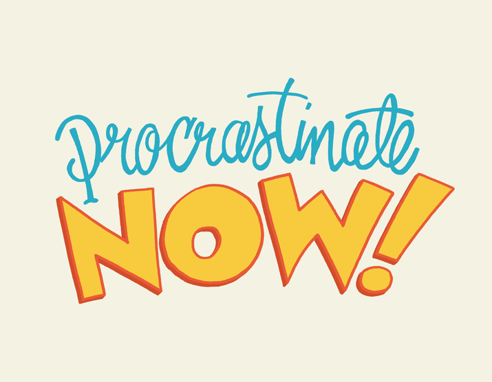 Procrastinate-Now.png
