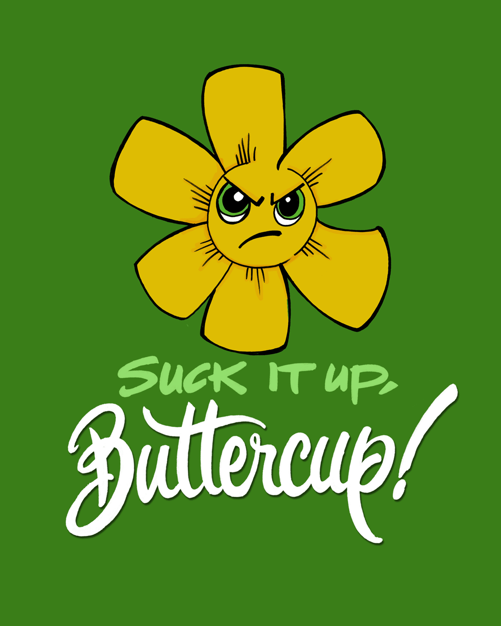 suck-it-up-buttercup-hires.png