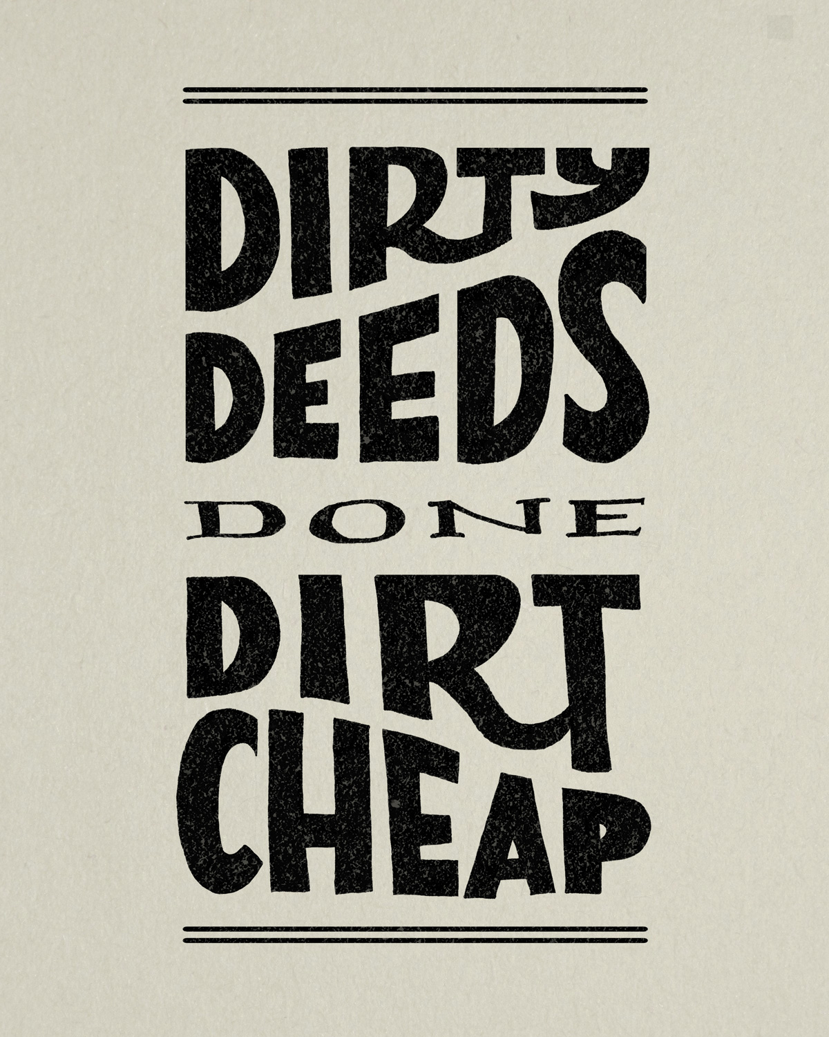 dirty deeds done dirt cheap