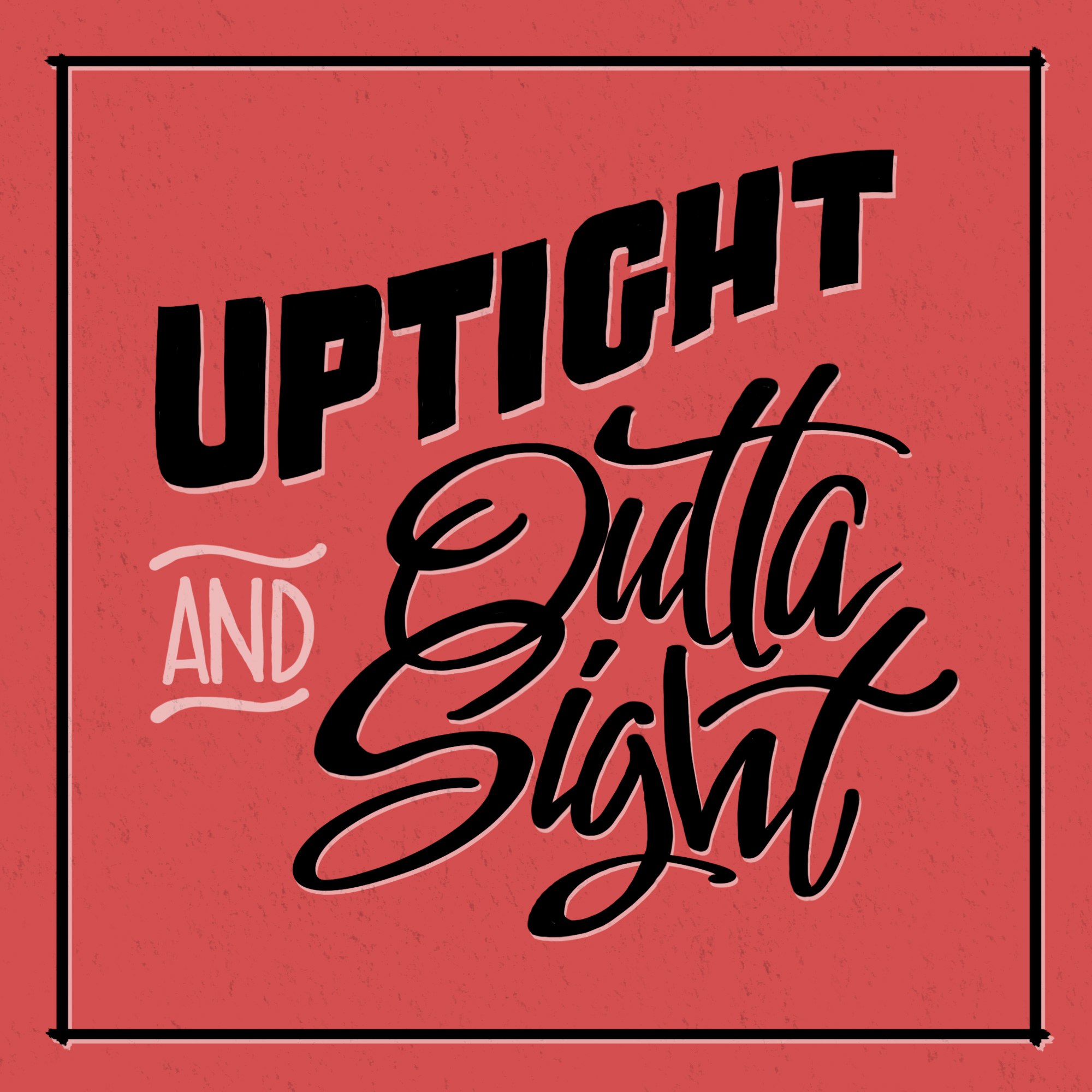 uptight and outta sight by john suder.jpg