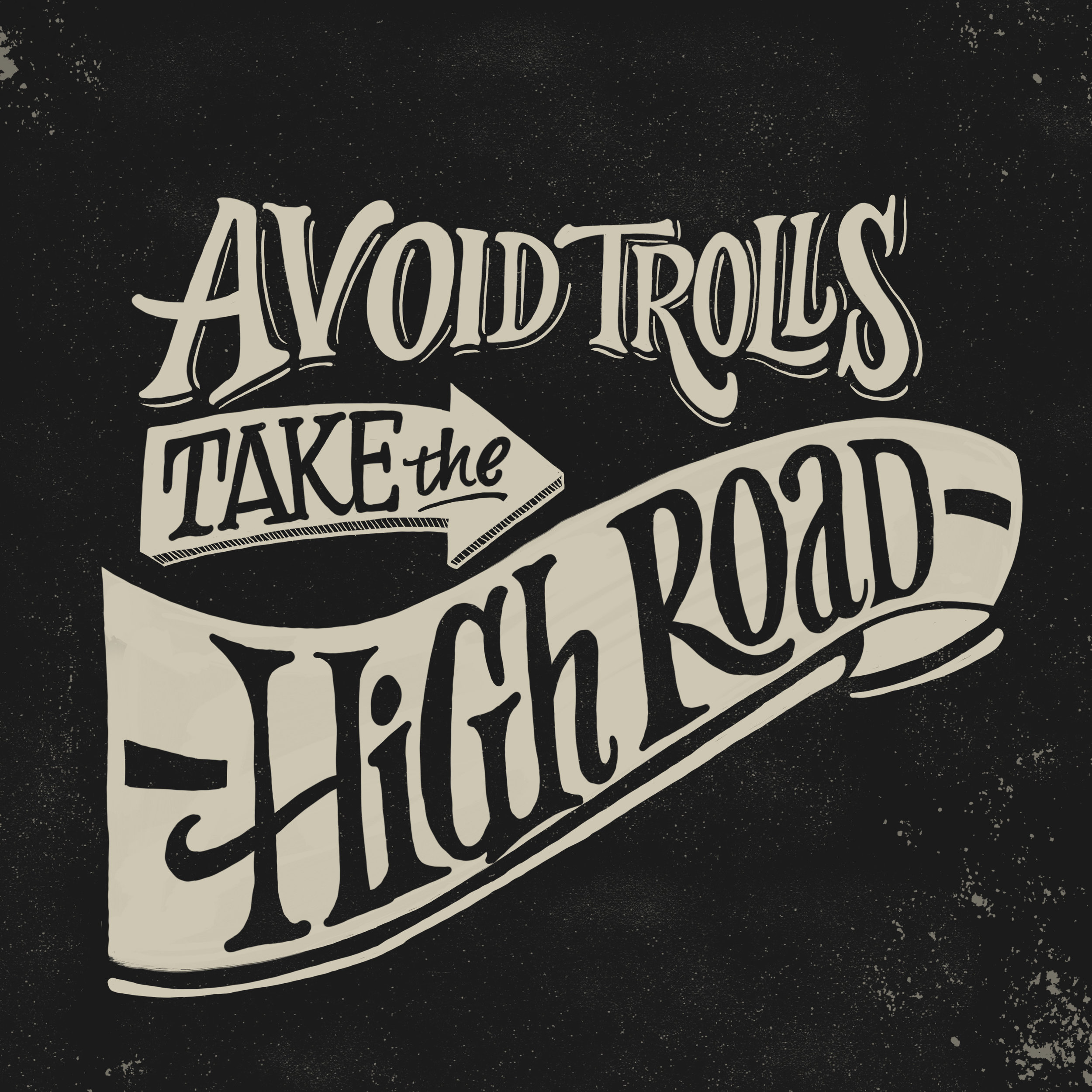 avoid trolls take the high road.jpg