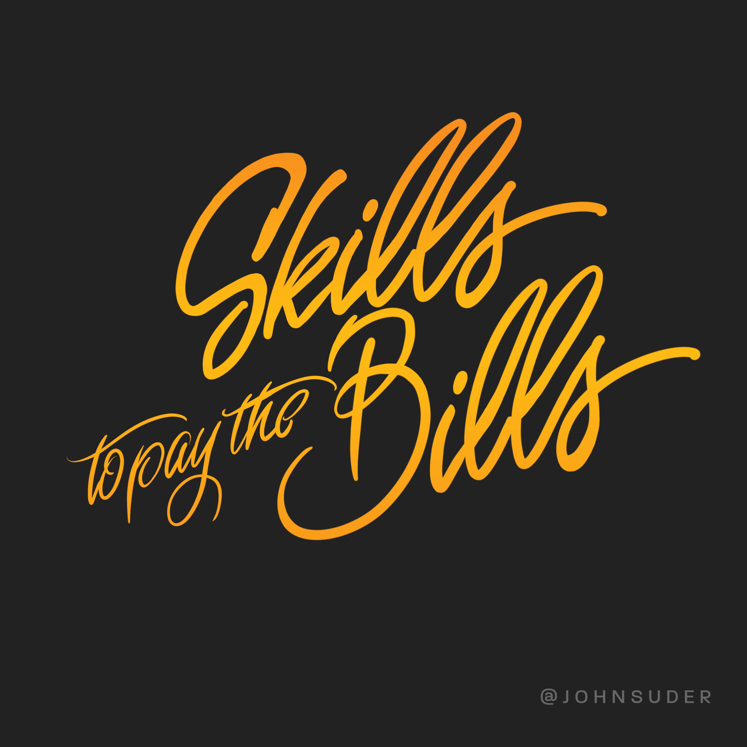 skills to pay the bills by john suder.png