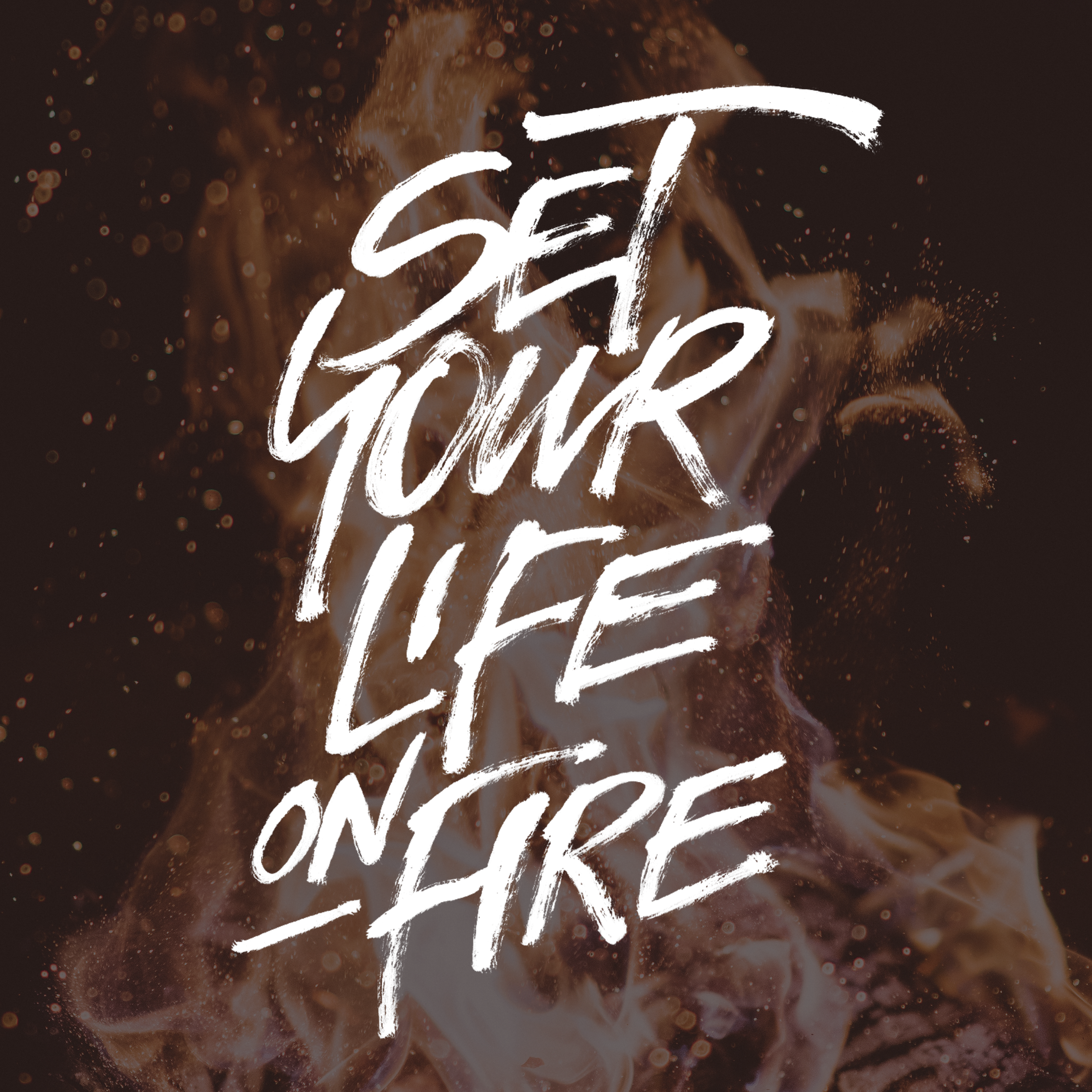 set your life on fire by john suder.png