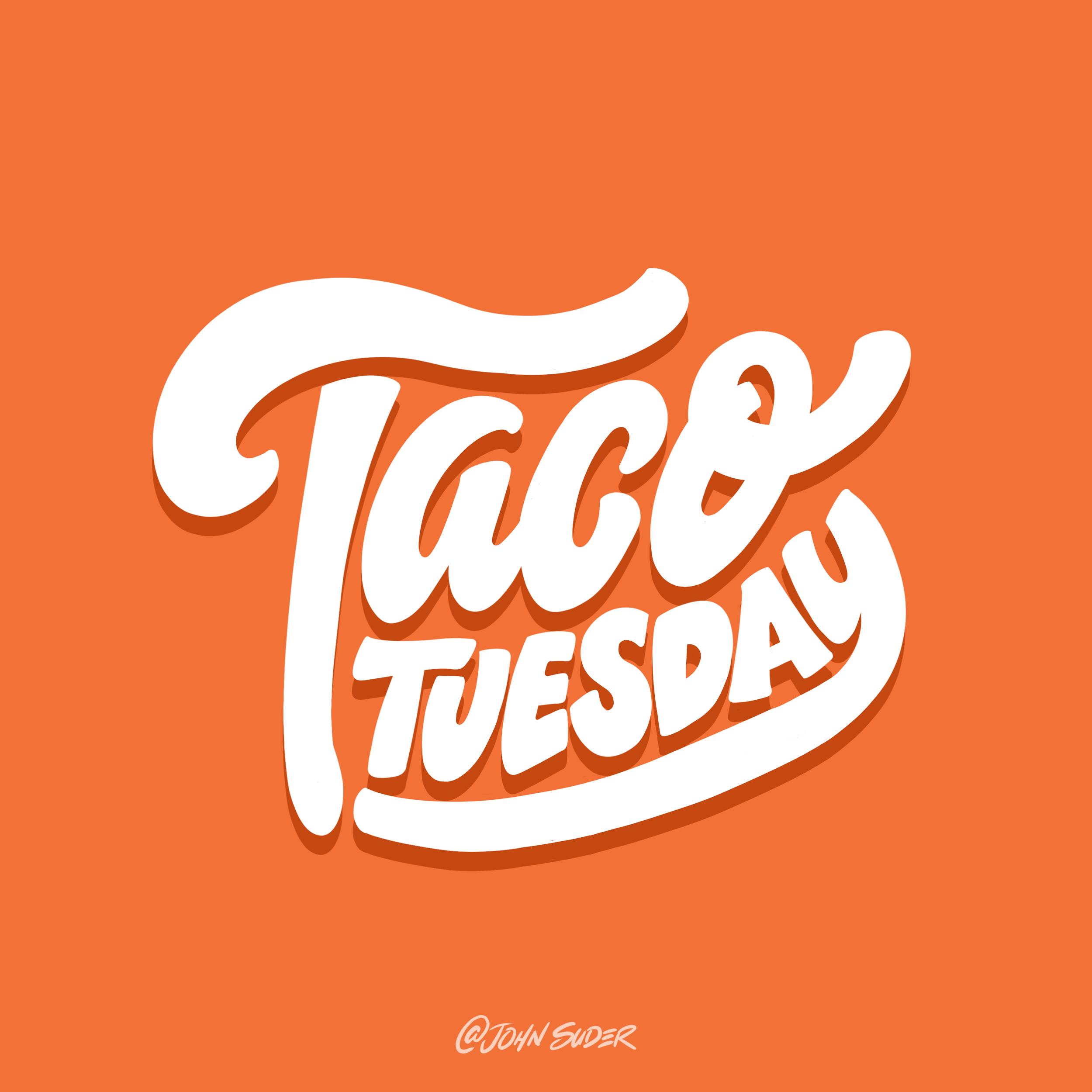Taco-Tuesday-John-Suder.png