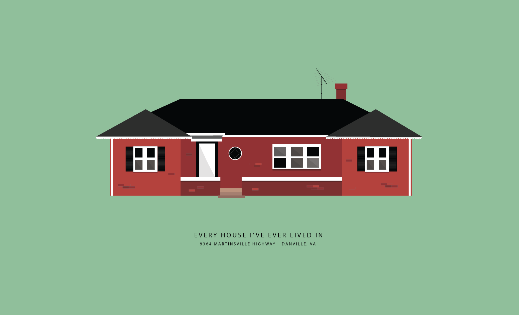 Every House  - Ever wondered what every house I've ever lived in looks like? Well, I illustrated them.