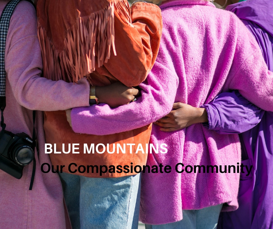 Harnessing the willingness of villagers to care for one another and build a more connected end of life. - Building a compassionate community in the beautiful Blue Mountains region.