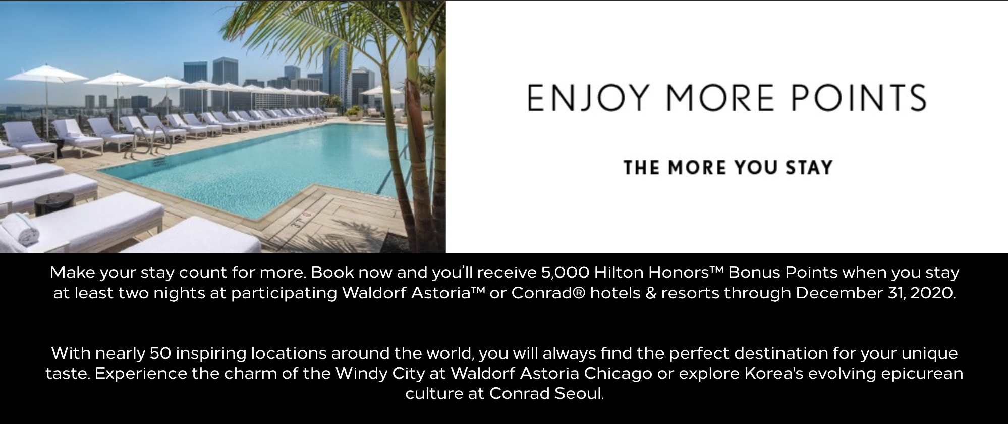 5,000 Hilton Honors Bonus Points for 2-Night Stays in Conrad