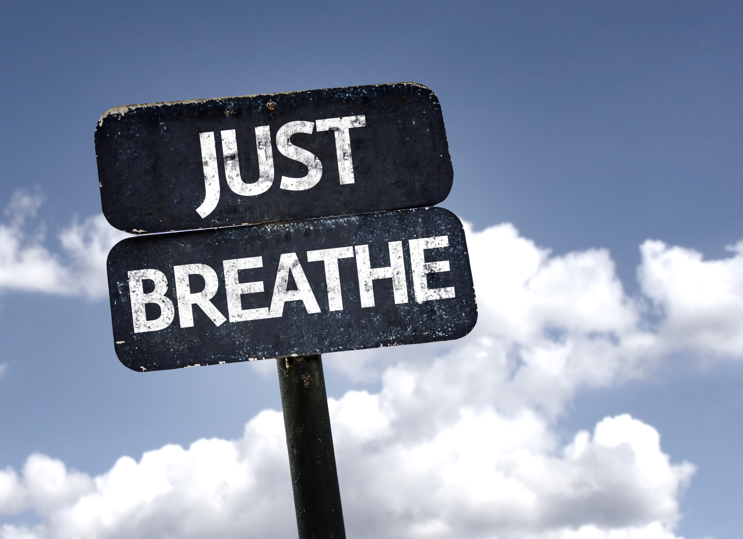 Give yourself space to prepare. Breathe and collect yourself.