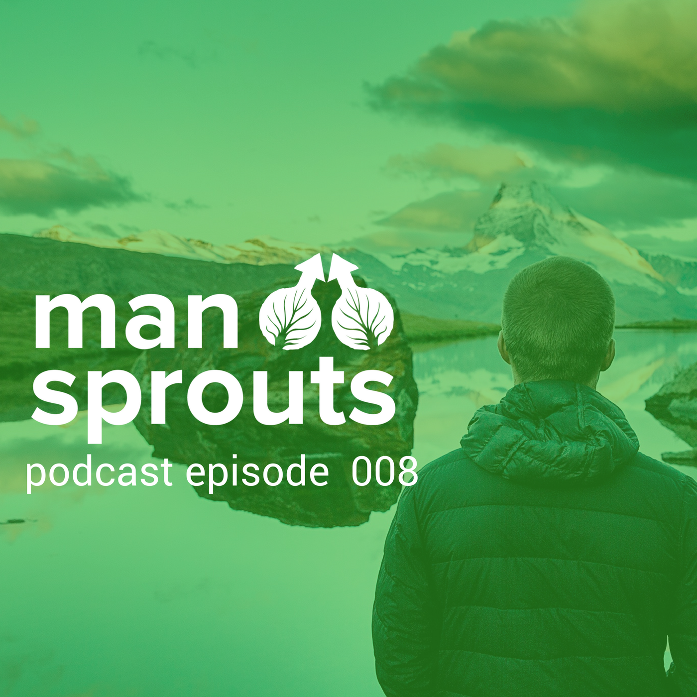 episode 8 of the man sprouts podcast - dealing with high stress