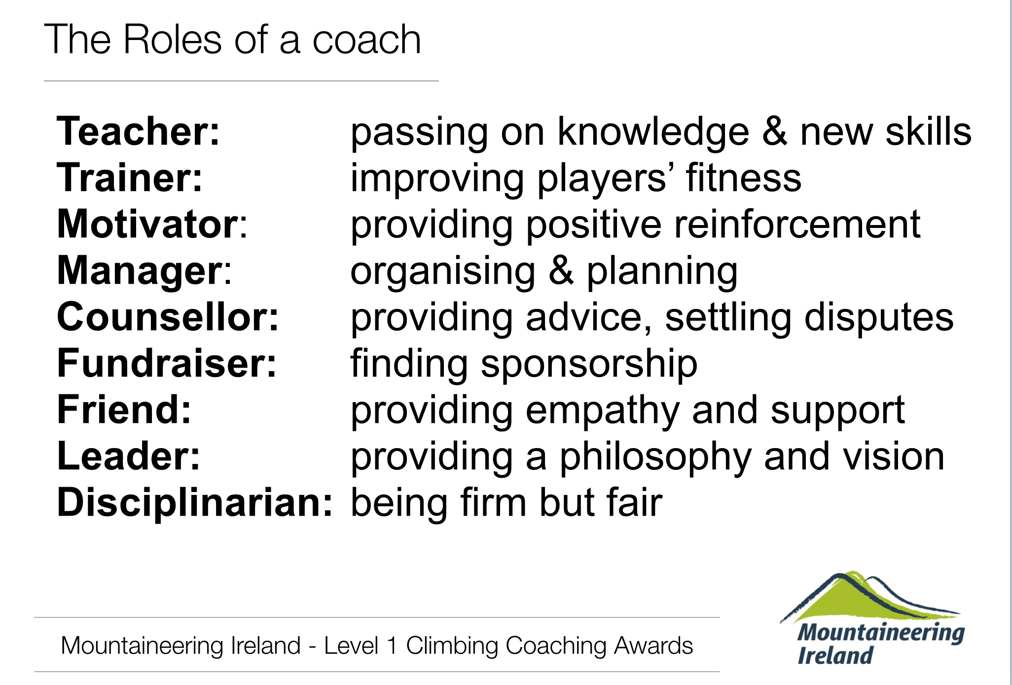 A small list of the roles of a coach!
