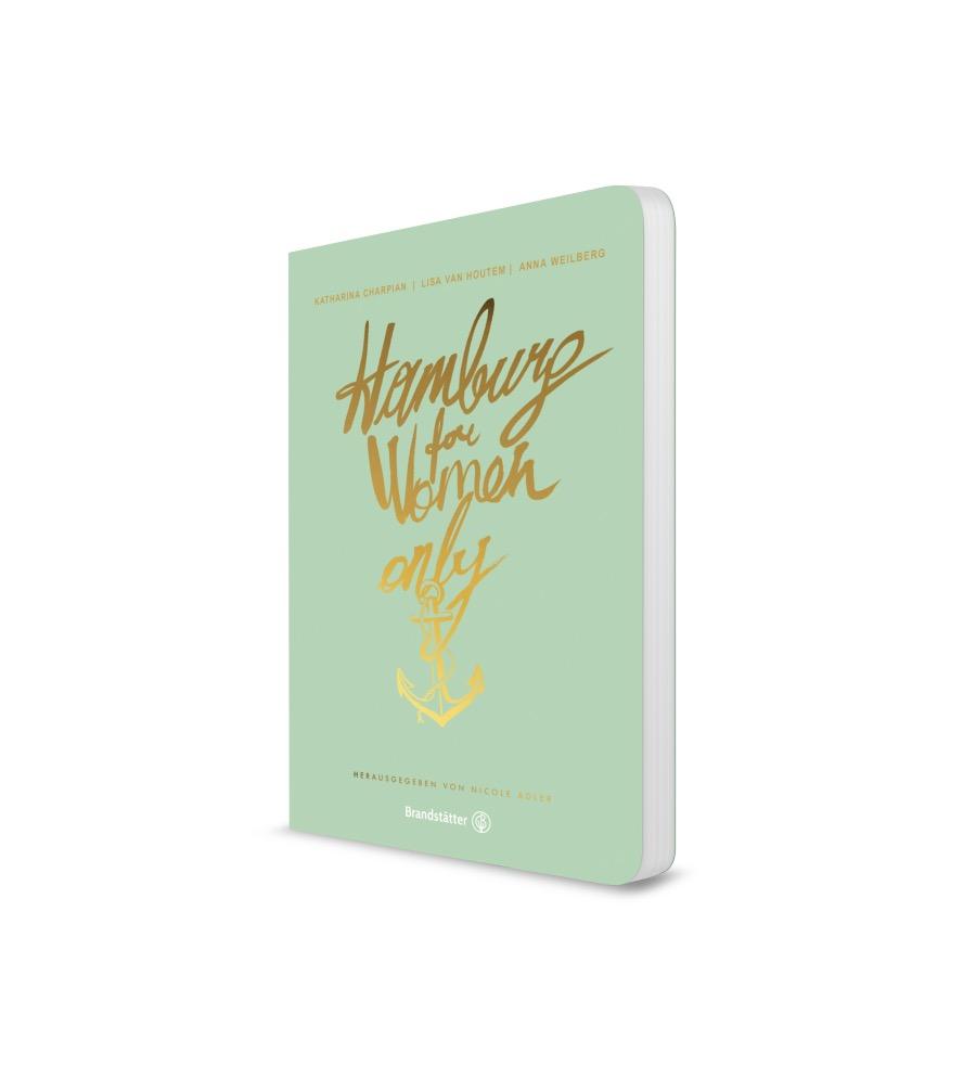 Hamburg For Women Only (Brandstätter Verlag)