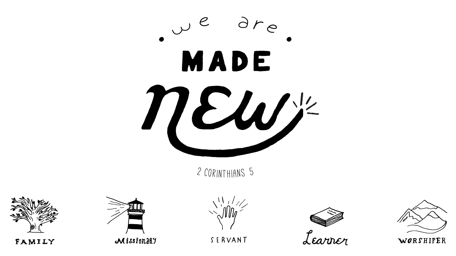 "Series Art for ""We Are Made New"""
