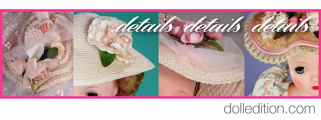 Hats for Cissy have many details - Madame Alexanders husband has a military background and may be the influence for this element of the Cissy fashion experience.