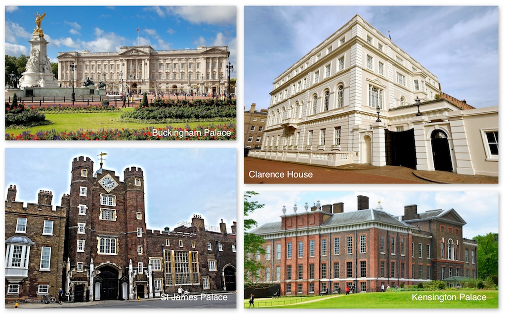 Clockwise and top left is Buckingham Palace, the official London residence of Queen Elizabeth and Prince Charles. Clarence House is the official London residence of Prince Charles and Camilla. Kensington Palace is the official London residence of Prince William and Duchess Kate. This was formally the residence of Princess Diana and to Princess Margaret - sister of Queen Elizabeth. Finally, bottom left is St. James Palace, the official London residence of Prince Harry. A number of lesser royals also have apartments here. Prince Charles lived here before he got bumped up to Clarence House. Nest door to St. James Palace is Spencer House - the former London townhouse of the Spencer family (Princess Diana). Spencer House and St. James Palace are connected by a garden gate — perhaps destiny for both families.