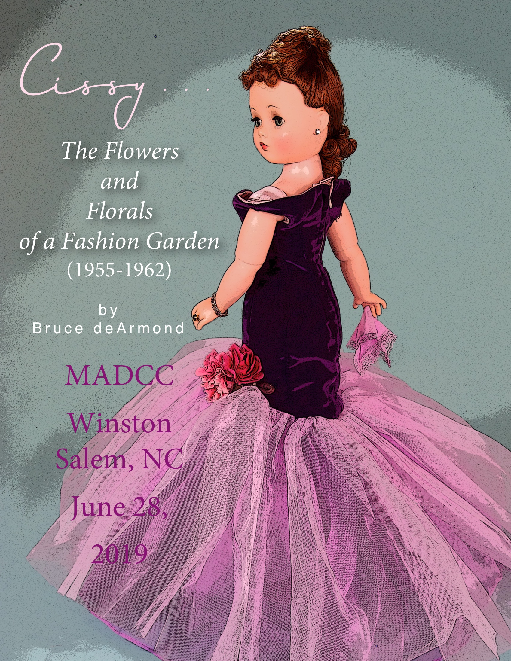 """Cissy"" is part of a new presentation for the Madame Alexander Doll Club 2019 Convention in Winston-Salem, NC."