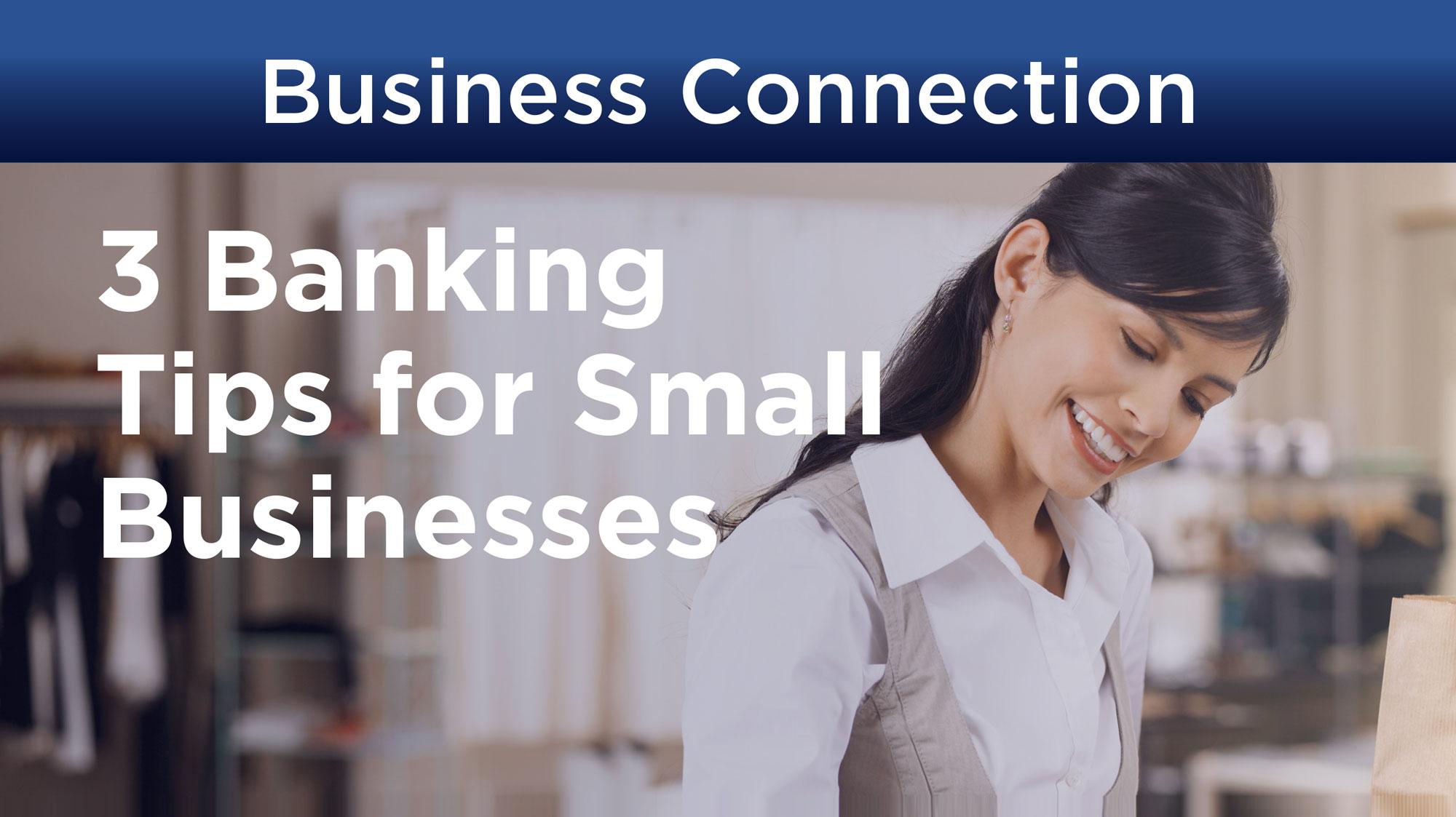 BusinessConnection-3BankingTips-Newsletter-SpencerSavingsBank.jpg