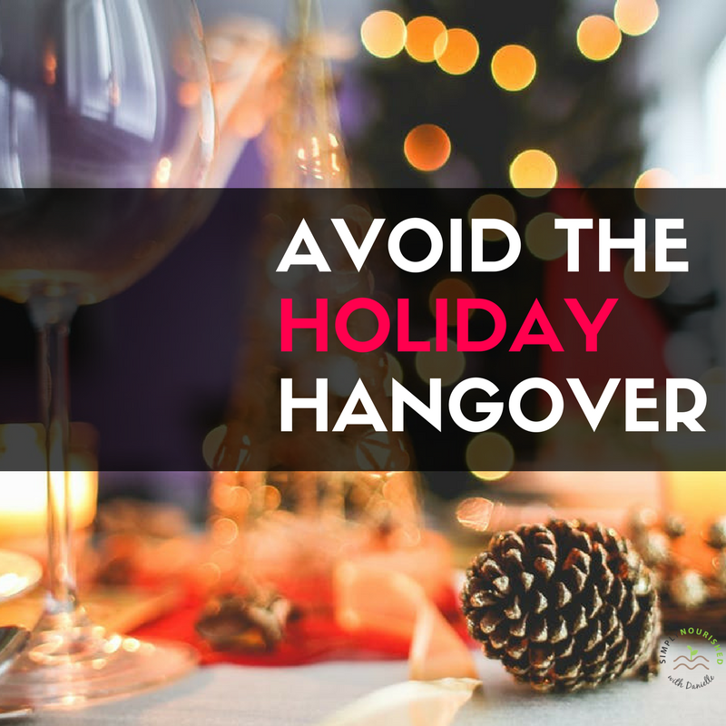 Simply Nourished Holiday Hangover Cures