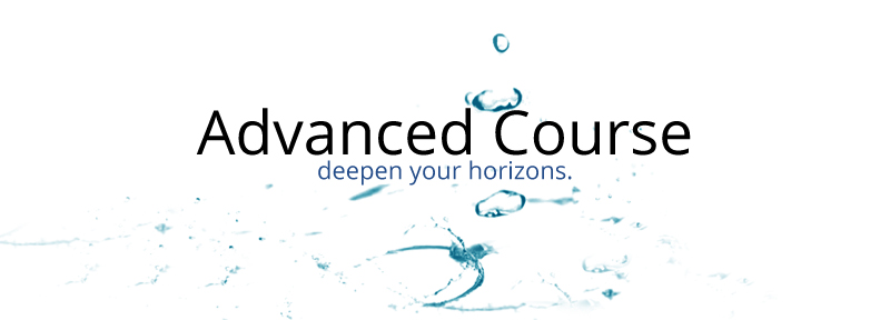 Advanced Course: deepen your horizons