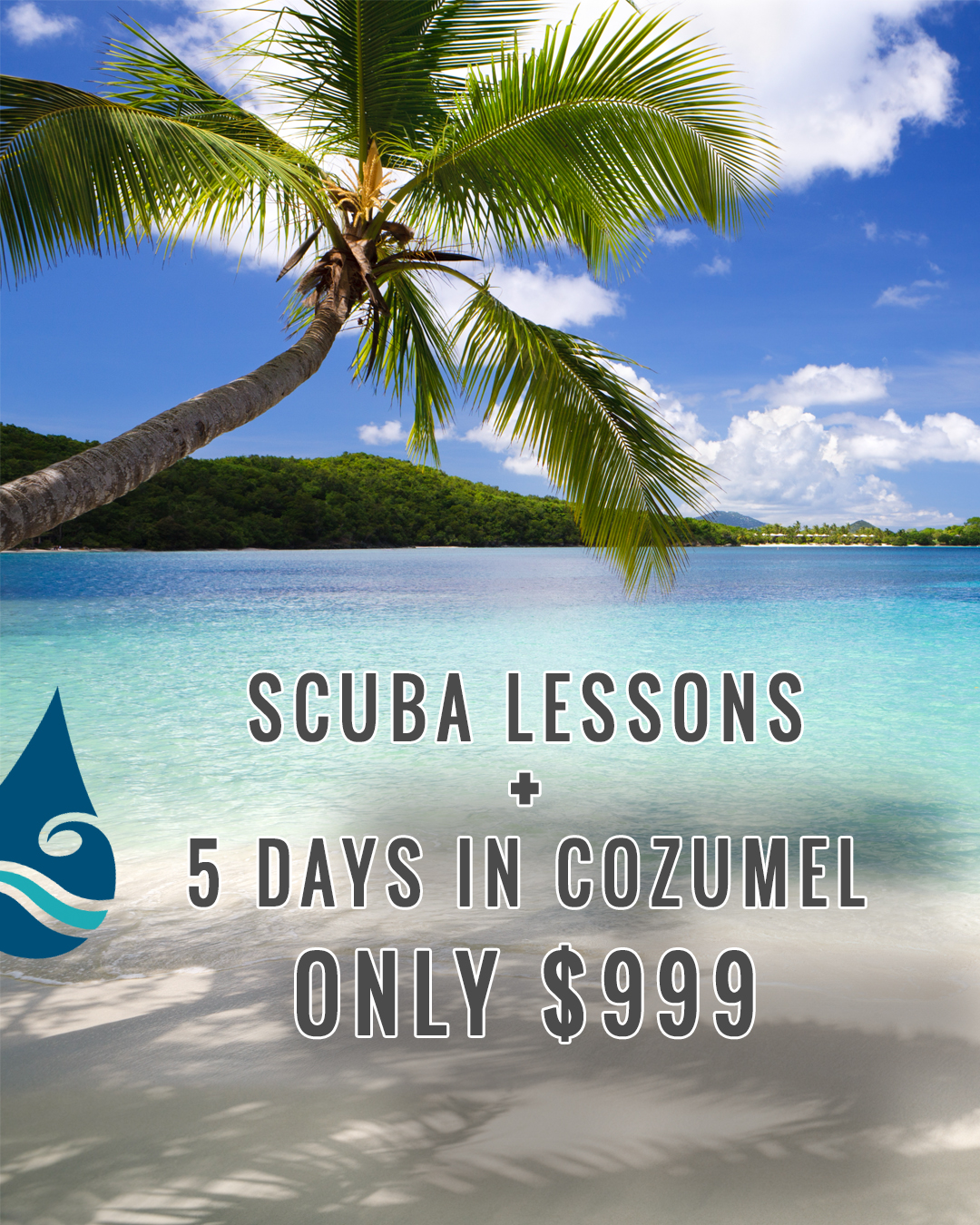 That's right! Our May Cozumel trip, plus your complete   Open Water Course   with   student materials   included for only $999. Call us to sign up: 719-599-3483. Limited spots available.