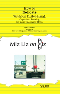 How to Relocate Without Dislocating: The Most Organized Packing and Prep System Ever! - Ebook $6.40