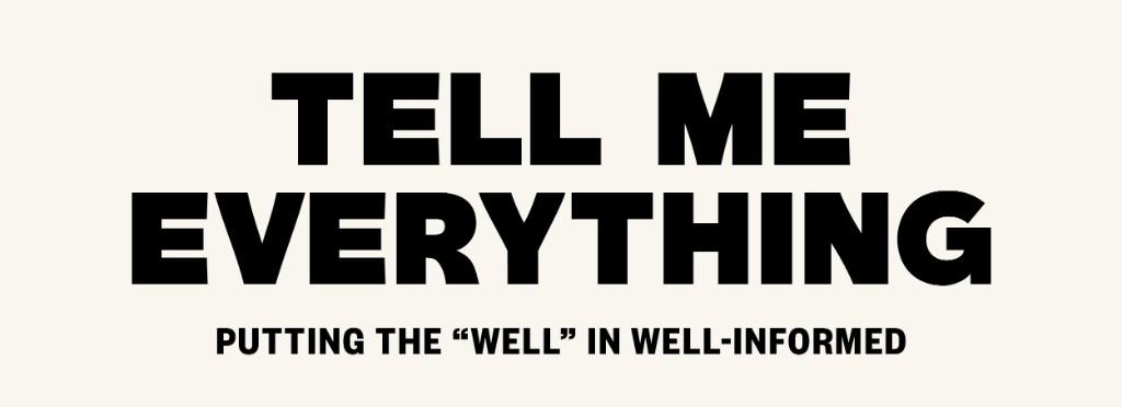 welltribetellmeeverything.jpg