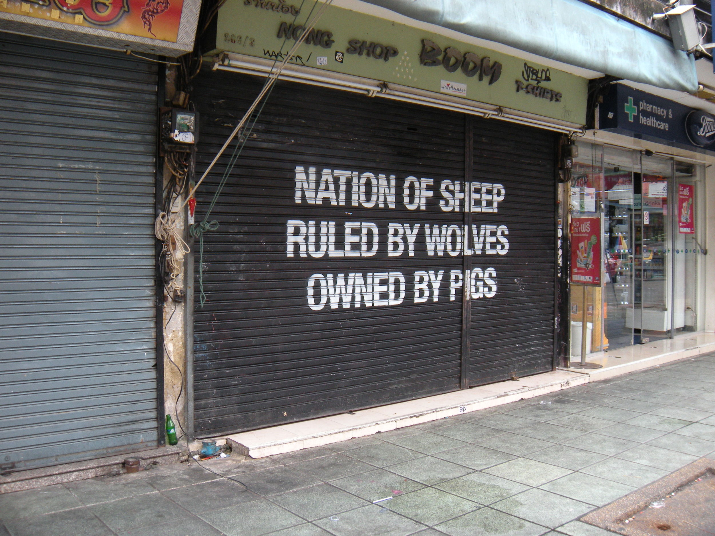 Though there's been recent unrest in Thailand, this sign on Khaosan Road was the only evidence of discontent that we saw.