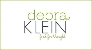 Debra Klein, AADP is a Certified Holistic Health Coach, an ACE Certified Personal Trainer and teaches Healthy Cooking Workshops Kitchen as well as Re-Boot Corporate Wellness programs. She is committed to sharing her knowledge and expertise in cooking delicious, healthy meals, and inspiring others to make healthy food choices and foster a healthy lifestyle.