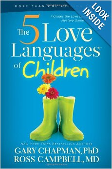 The 5 Love Languages of Children - Chapman and Campbell