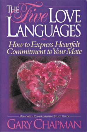 The 5 Love Languages - Chapman