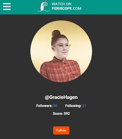 Gracie Hagen Periscope