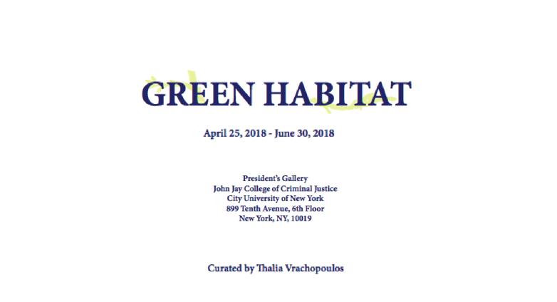 Green Habitat art exhibition NYC