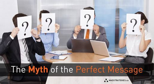 The Myth of the Perfect Message