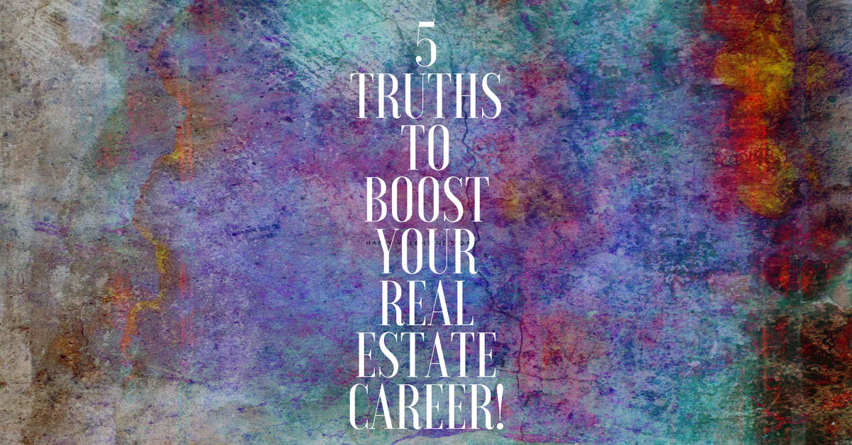 5truths_to_boost_your_real_estate_career_erika_burke
