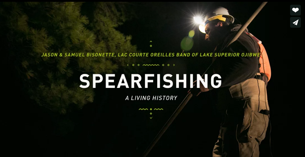 Spearfishing  ~ Jason and Samuel Bisonette, Lac Courte Oreilles Band of Lake Superior Ojibwe