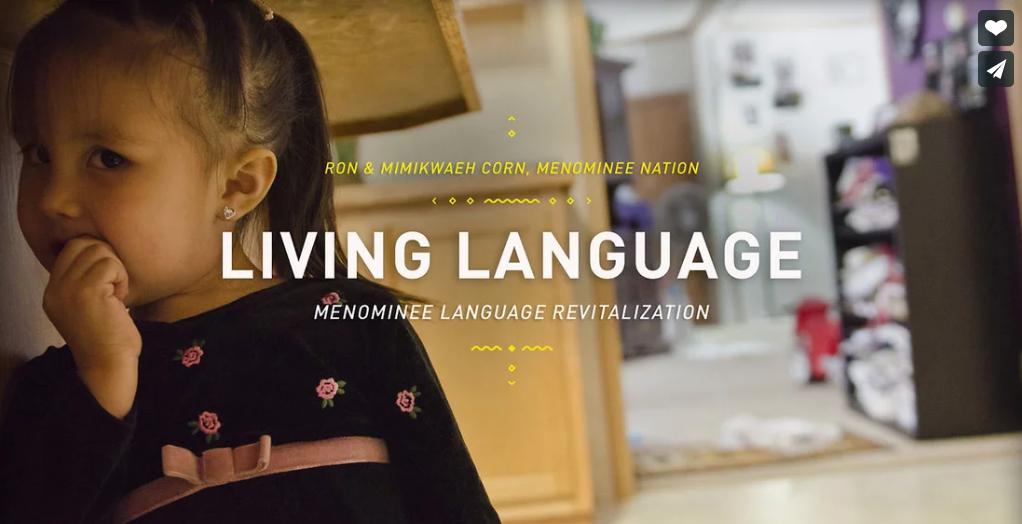 Living Language  ~ Ron and Mimikwaeh Corn - Menominee Nation