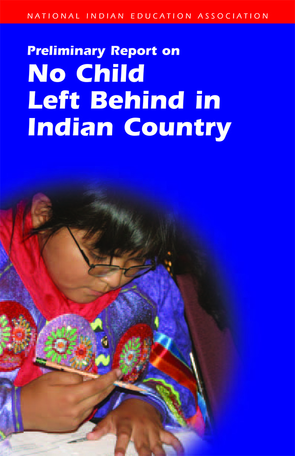 Preliminary+Report+On+No+Child+Left+Behind+in+Indian+Country+-1.jpg