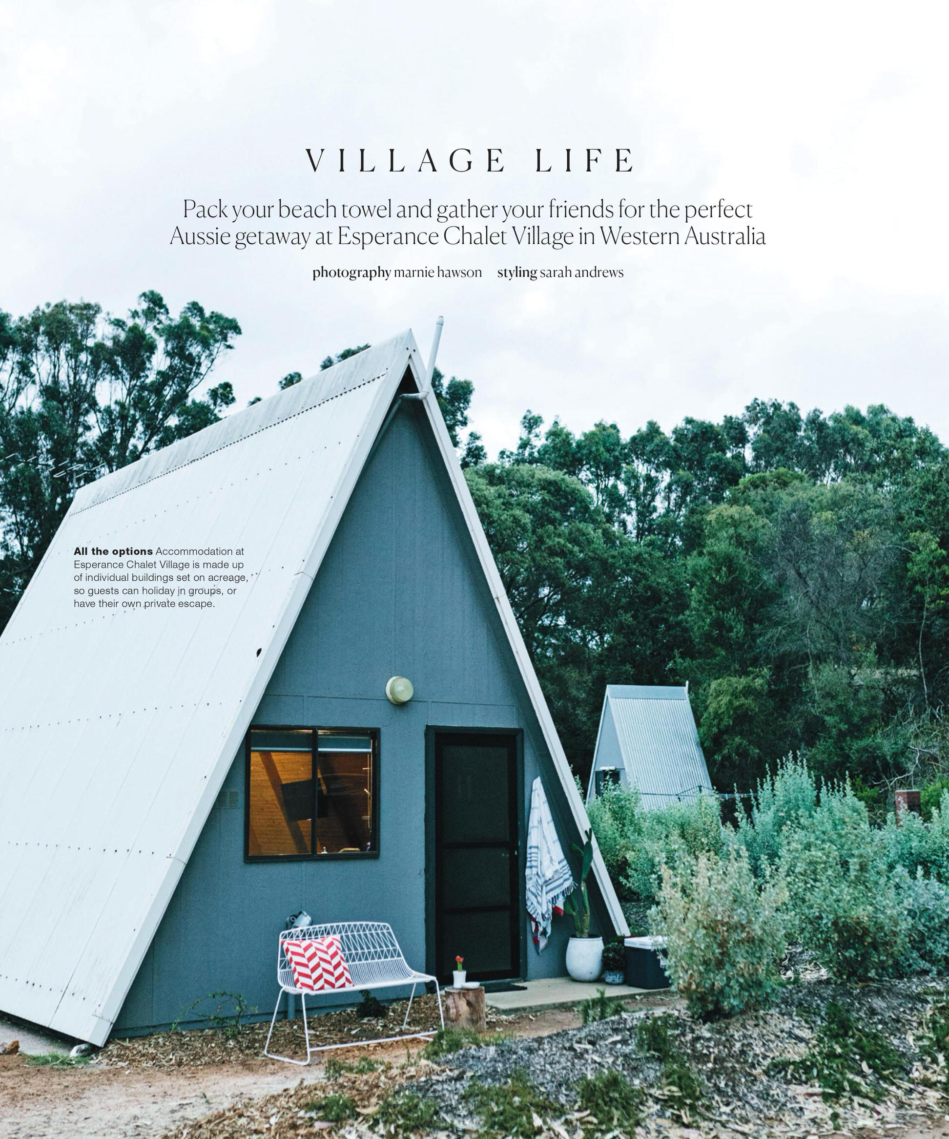 Melbourne travel photographer, Marnie Hawson for Esperance Chalet Village and Real Living. Styled by Sarah Andrews.
