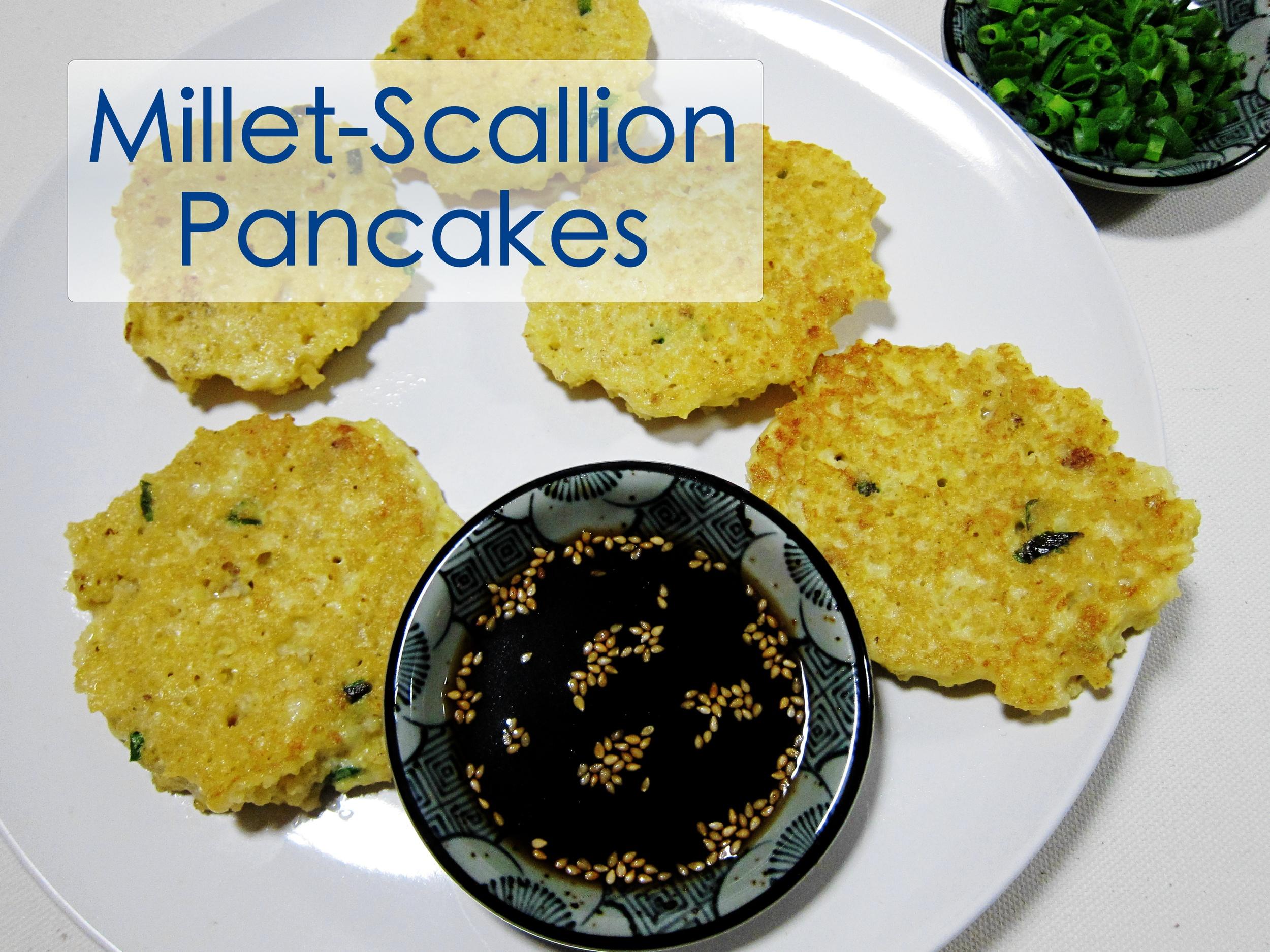 Millet Scallion Pancakes 1.jpg