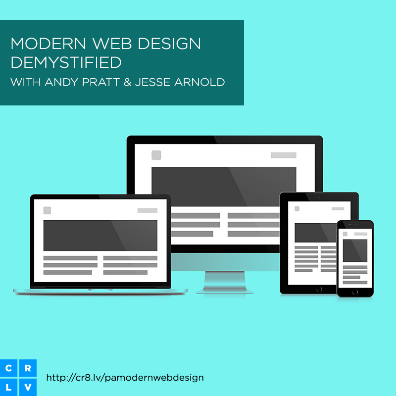 Check out my online class:  Modern Web Design Demystified   Learn how to communicate effectively and design engaging experiences.   Learn More