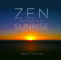 Zen and the Art of the Sunrise