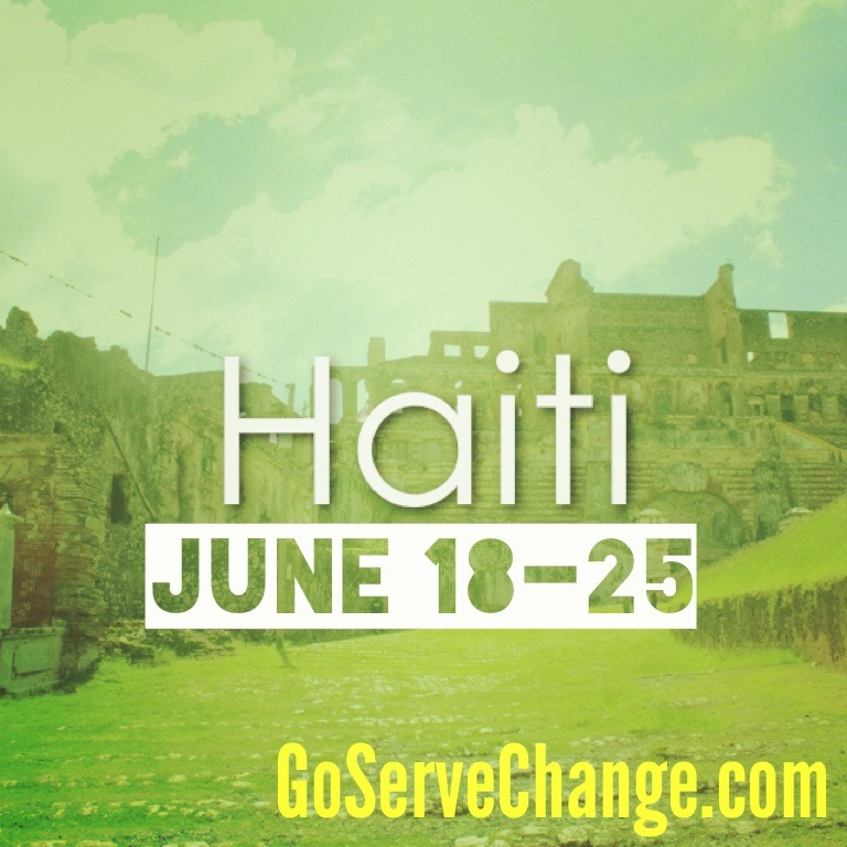 goservechange :     We will be in Haiti June 18th through the 25th. Please begin to pray for our team now, and check back for trip updates.